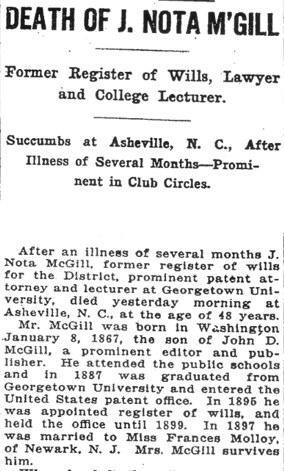 "(""Death of J. Nota M'Gill"", Washington Post, October 17, 1915, p.19)"